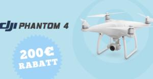 200€ Rabatt auf DJI Phantom 4