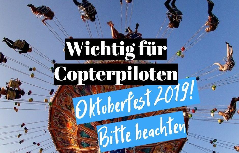 copter und das oktoberfest 2019